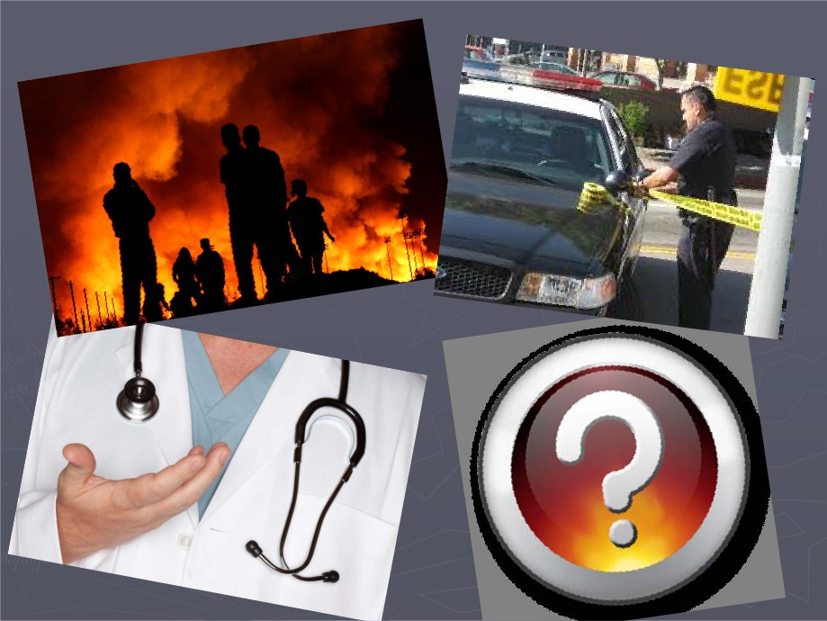 Picture of Fire, A police officer taping off an area, a doctor, and a question mark
